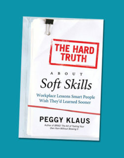 The Hard Truth About Soft Skills book